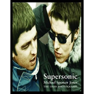 Supersonic: The Oasis Photographs (BOK)