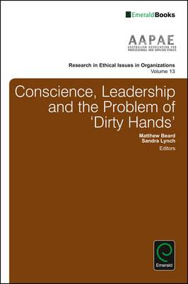 Conscience, Leadership and the Problem of 'Dirty Hands' (BOK)
