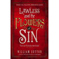 Lawless and the Flowers of Sin (BOK)