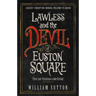 Lawless and the Devil of Euston Square (Lawless) (BOK)