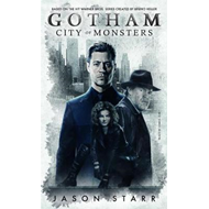 Gotham: City of Monsters (BOK)
