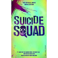Suicide Squad: The Official Movie Novelization (BOK)