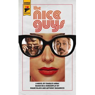 Nice Guys: The Official Movie Novelization (BOK)