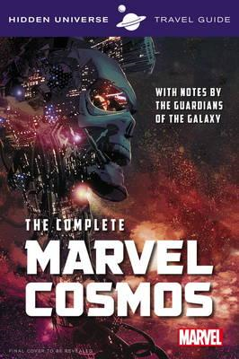 Hidden Universe Travel Guide - The Complete Marvel Cosmos (BOK)