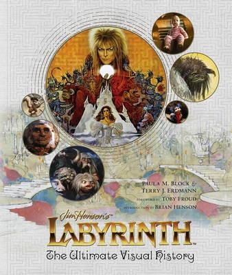 Labyrinth: The Ultimate Visual History (BOK)