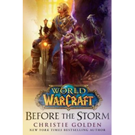 World of Warcraft: Before the Storm (BOK)