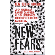 New Fears - New Horror Stories by Masters of the Genre (BOK)
