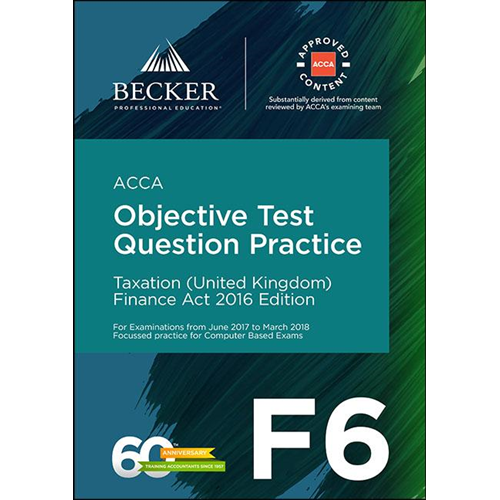 ACCA Approved - F6 Taxation (UK) - Finance Act 2016 (June 20 (BOK)