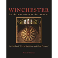 Winchester: Swithun's 'City of Happiness and Good Fortune' (BOK)