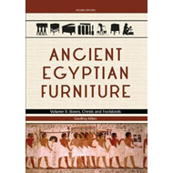 Ancient Egyptian Furniture Volume II (BOK)