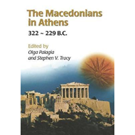 Macedonians in Athens, 322-229 B.C. (BOK)