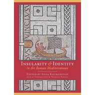 Insularity and Identity in the Roman Mediterranean (BOK)