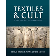 Textiles and Cult in the Ancient Mediterranean (BOK)