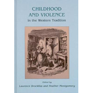 Childhood and Violence in the Western Tradition (BOK)