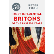 50 Most Influential Britons of the Past 100 Years (BOK)