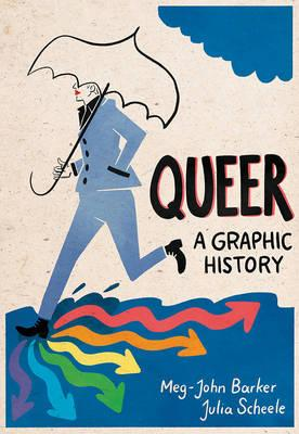 Queer: A Graphic History (BOK)