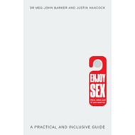 Enjoy Sex (How, when and if you want to) (BOK)