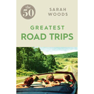 50 Greatest Road Trips (BOK)