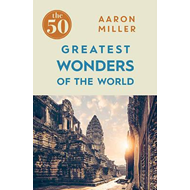 50 Greatest Wonders of the World (BOK)