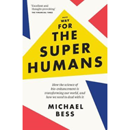 Make Way for the Superhumans (BOK)