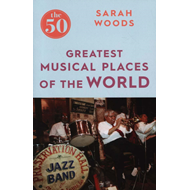 50 Greatest Musical Places (BOK)