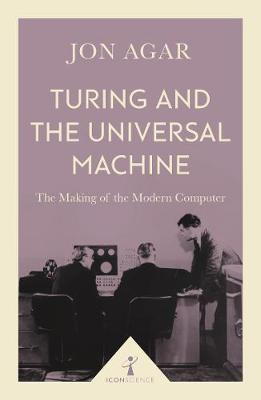 Turing and the Universal Machine (Icon Science) (BOK)