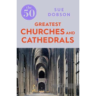 50 Greatest Churches and Cathedrals (BOK)
