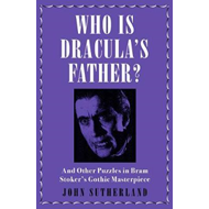 Who Is Dracula's Father? (BOK)