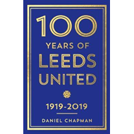Produktbilde for 100 Years of Leeds United (BOK)
