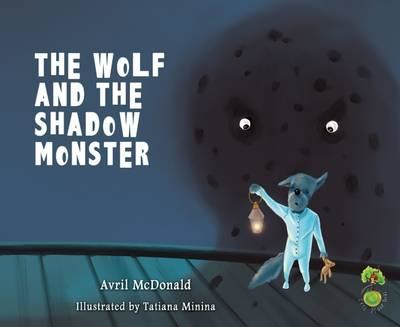 Wolf and the Shadow Monster (BOK)
