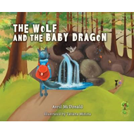 Wolf and the Baby Dragon (BOK)