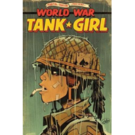 Tank Girl: World War Tank Girl (BOK)
