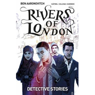 Rivers of London Volume 4: Detective Stories (BOK)