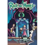 Rick and Morty Vol 6 - Some Morty To Love (BOK)