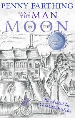 Penny Farthing and the Man in the Moon (BOK)
