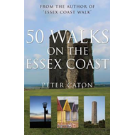 50 Walks on the Essex Coast (BOK)