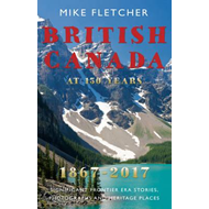 British Canada at 150 years: 1867-2017 (BOK)