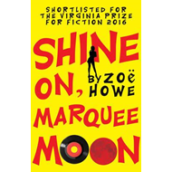 Shine On, Marquee Moon (BOK)