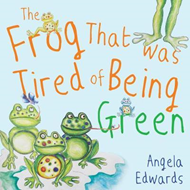Frog That Was Tired of Being Green (BOK)