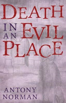Death in an Evil Place (BOK)