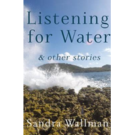 Listening for Water (BOK)