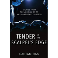 Tender is the Scalpel's Edge (BOK)