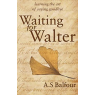 Waiting for Walter (BOK)