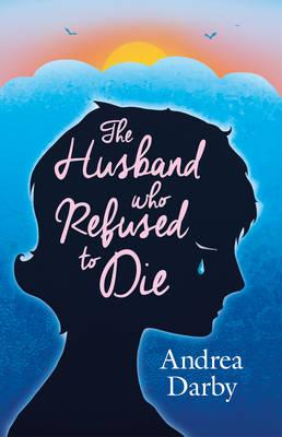 Husband Who Refused to Die (BOK)