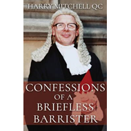 Confessions of a Briefless Barrister (BOK)