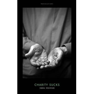 Charity Sucks (BOK)