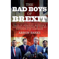 Bad Boys of Brexit (BOK)