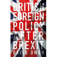 British Foreign Policy After Brexit (BOK)