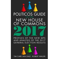 Politicos Guide to the New House of Commons: Profiles of the (BOK)