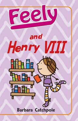 Feely and Henry VIII (BOK)